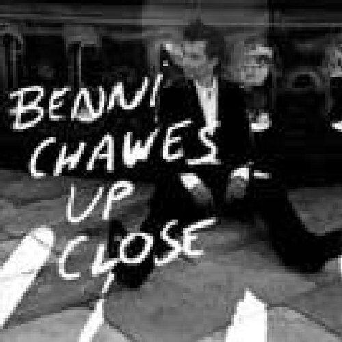 Benni Chawes - Up Close - Preis vom 17.04.2021 04:51:59 h