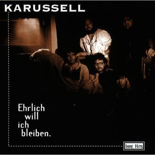 Karussell - Ehrlich Will Ich Bleiben. - Preis vom 13.04.2021 04:49:48 h