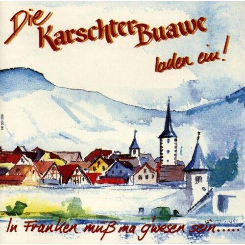 Karschter Buawe - Die Karschter Buawe Laden Ein - Preis vom 09.05.2021 04:52:39 h