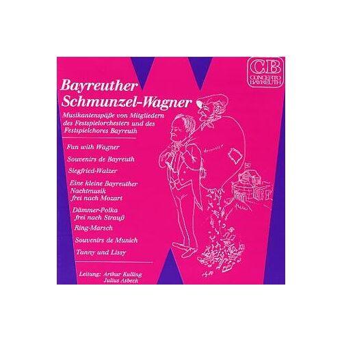 Festspielchor Bayreuth - Bayreuther Schmunzel-Wagner - Preis vom 07.05.2021 04:52:30 h