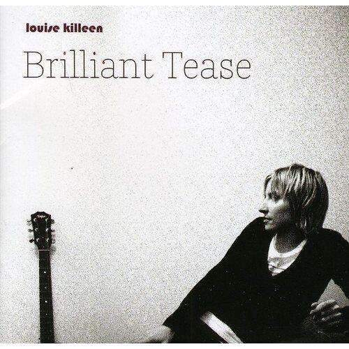 Louise Killeen - Brilliant Tease - Preis vom 12.04.2021 04:50:28 h