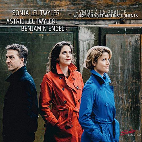Sonja Leutwyler;Astrid Leutwyler;Benjamin Engeli;Lumina Streichquartett - Hymne À la Beauté - Preis vom 25.02.2021 06:08:03 h