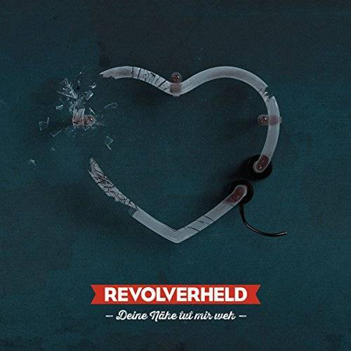 Revolverheld - Deine Nähe Tut Mir Weh - Preis vom 07.03.2021 06:00:26 h