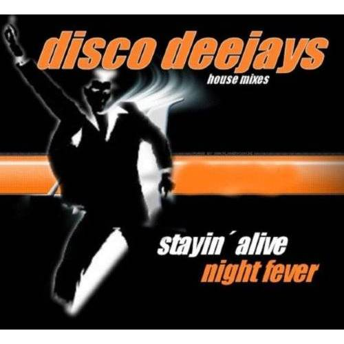 Disco Deejays - Stayin Alive-Night Fever - Preis vom 16.04.2021 04:54:32 h