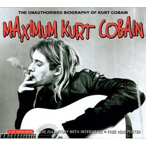 Kurt Cobain - Maximum Kurt Cobain - Preis vom 17.04.2021 04:51:59 h