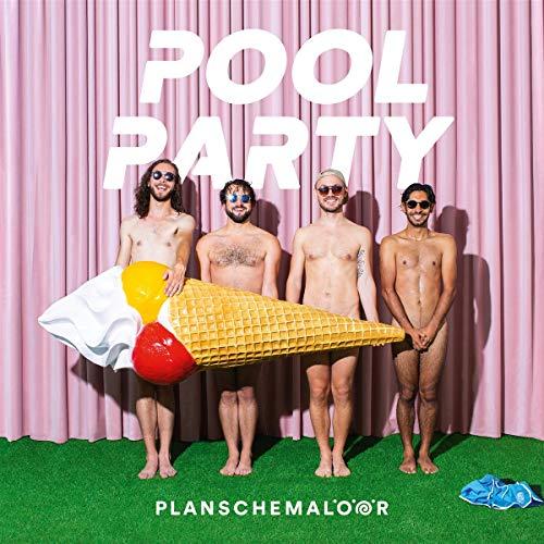Planschemalöör - Poolparty - Preis vom 08.05.2021 04:52:27 h