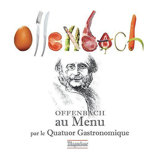 J. Offenbach - Offenbach au Menu - Preis vom 21.01.2021 06:07:38 h