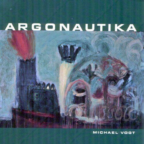 Michael Vogt - Argonautika - Preis vom 16.05.2021 04:43:40 h