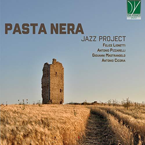 Pasta Nera - Pasta Nera Jazz Project - Preis vom 20.10.2020 04:55:35 h