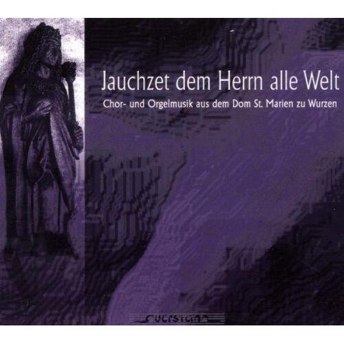 Jugendkantorei des Wurzener Domes - Jauchzet dem Herrn alle Welt - Preis vom 09.05.2021 04:52:39 h