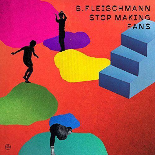 B.Fleischmann - Stop Making Fans - Preis vom 13.05.2021 04:51:36 h