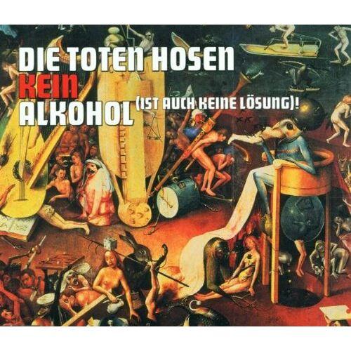 Die Toten Hosen - Kein Alkohol/ - Preis vom 20.11.2019 05:58:49 h