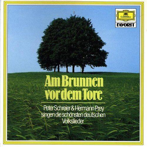 Peter Schreier - Am Brunnen vor dem Tore (Die schönsten deutschen Volkslieder) - Preis vom 20.10.2020 04:55:35 h