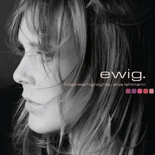 Anja Lehmann - ewig - Preis vom 24.02.2021 06:00:20 h
