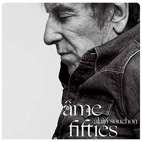 Alain Souchon - Ame Fifties - Preis vom 24.02.2021 06:00:20 h