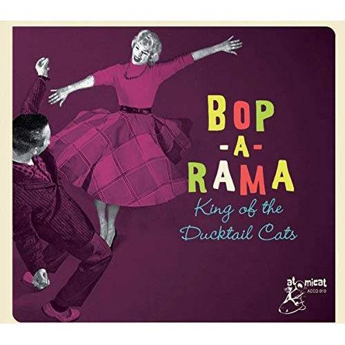Various - Bop A Rama - King of the Ducktail Cats - Preis vom 03.05.2021 04:57:00 h