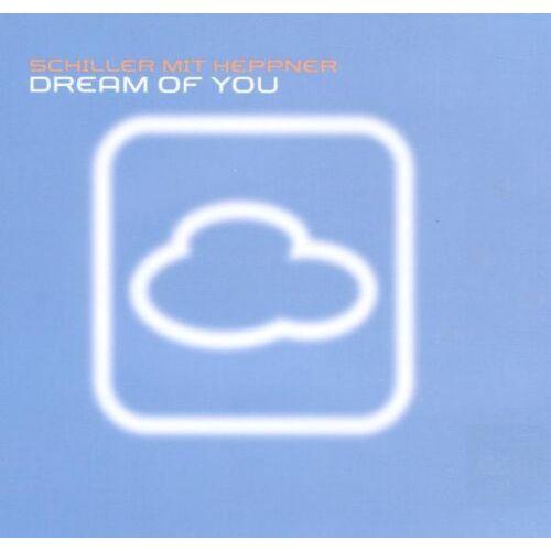 Schiller - Dream Of You [CD1] - Preis vom 25.02.2021 06:08:03 h