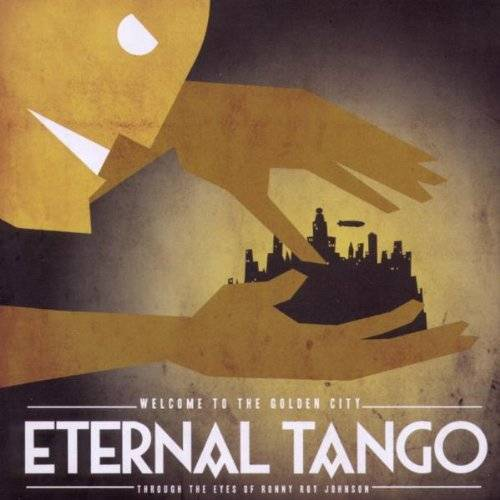 Eternal Tango - Welcome to the Golden City - Preis vom 09.12.2019 05:59:58 h