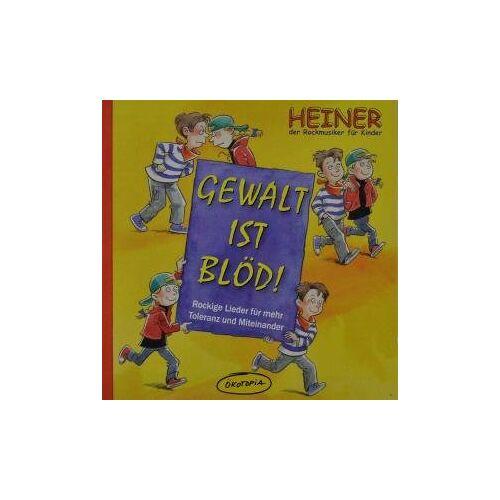 Heiner - Gewalt Ist Blöd - Preis vom 17.04.2021 04:51:59 h