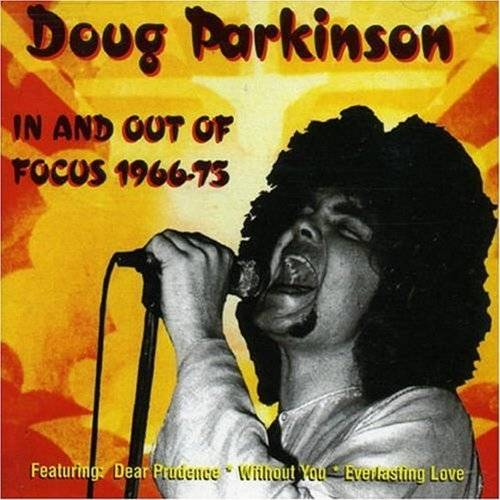 Doug Parkinson - In and Out of Focus 1966-1975 - Preis vom 15.04.2021 04:51:42 h