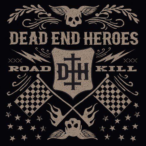 Dead End Heroes - Roadkill - Preis vom 16.01.2021 06:04:45 h
