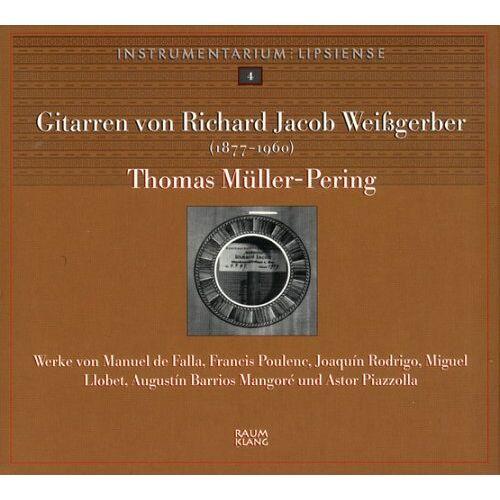 T. Mueller-Pering - Gitarren Von R.J.Weissgerber - Preis vom 16.05.2021 04:43:40 h