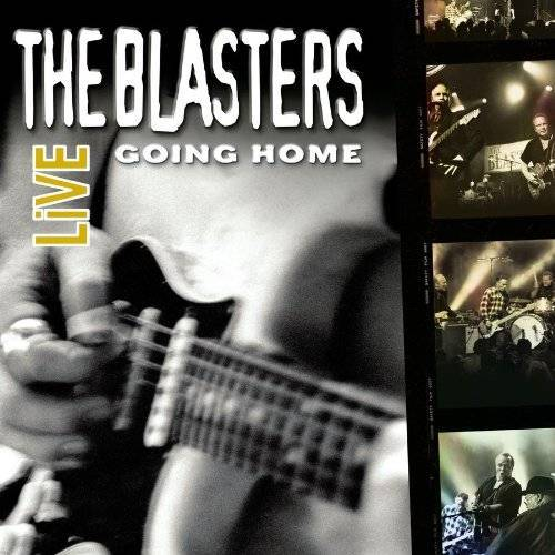 the Blasters - The Blasters Live:Going Home - Preis vom 12.05.2021 04:50:50 h