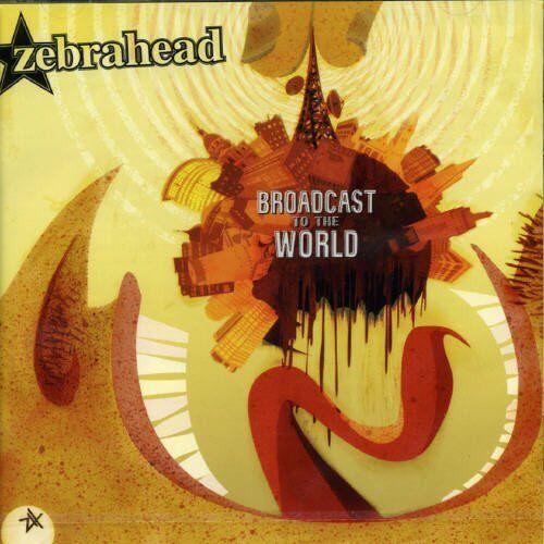 Zebrahead - Broadcast to the World - Preis vom 25.02.2021 06:08:03 h