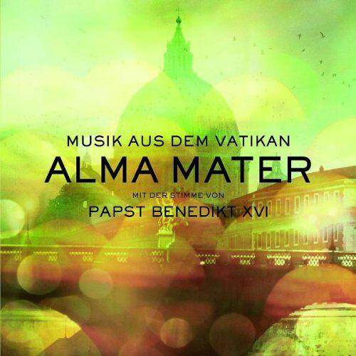 Musik aus dem Vatikan - Alma Mater - Musik aus dem Vatikan mit Papst Benedikt XVI - Preis vom 04.09.2020 04:54:27 h
