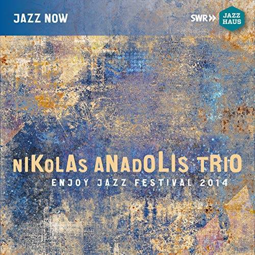 Nikolas Anadolis - Nikolas Anadolis Trio - Preis vom 15.05.2021 04:43:31 h