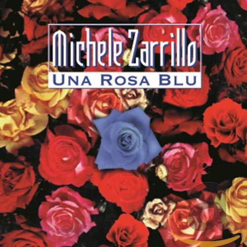 Michele Zarrillo - Una Rosa Blu - Preis vom 11.05.2021 04:49:30 h