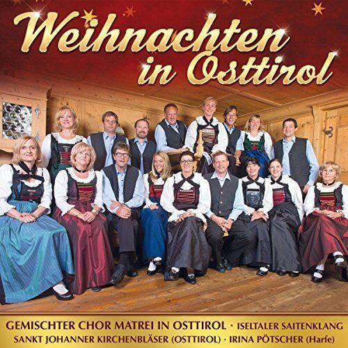 Gemischter Chor Matrei in Osttirol - Weihnachten in Osttirol - Preis vom 24.02.2021 06:00:20 h