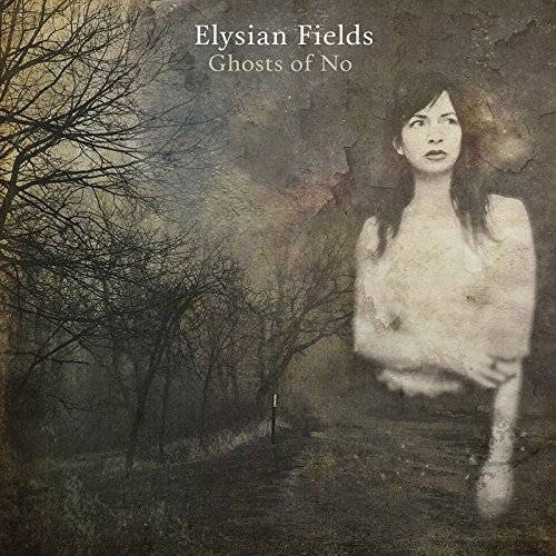 Elysian Fields - Ghost of No - Preis vom 06.09.2020 04:54:28 h