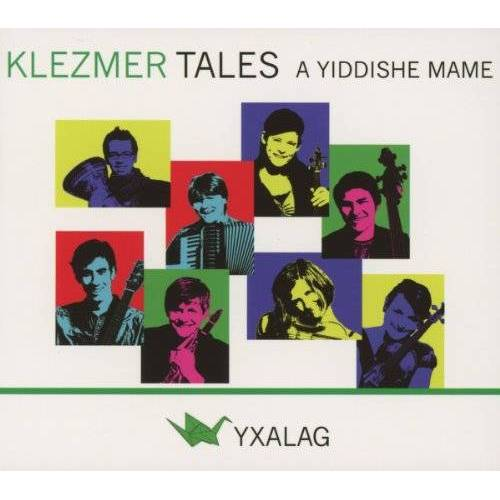 Yxalag - Klezmer Tales-a Yiddishe Mame - Preis vom 12.08.2019 05:56:53 h