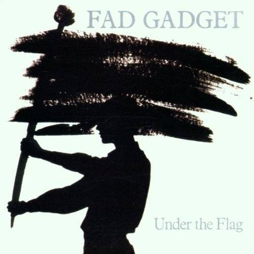 Fad Gadget - Under the Flag - Preis vom 20.10.2020 04:55:35 h