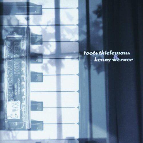 Toots Thielemans - Toots Thielemans & Kenny Werner - Preis vom 20.10.2020 04:55:35 h