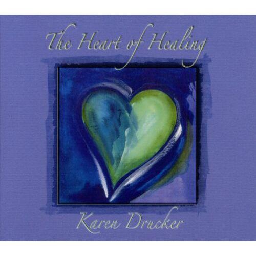 Karen Drucker - Heart of Healing - Preis vom 05.09.2020 04:49:05 h