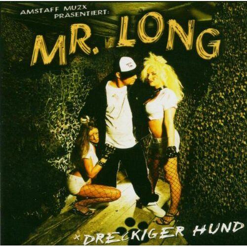 Mr.Long - Dreckiger Hund - Preis vom 06.05.2021 04:54:26 h