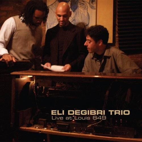 Eli Degibri - Live at Louis 649 - Preis vom 18.04.2021 04:52:10 h