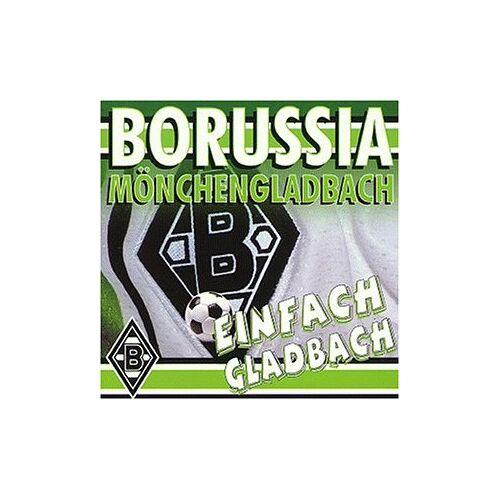 Borussia Mönchengladbach - Einfach Gladbach ! - Preis vom 25.02.2021 06:08:03 h
