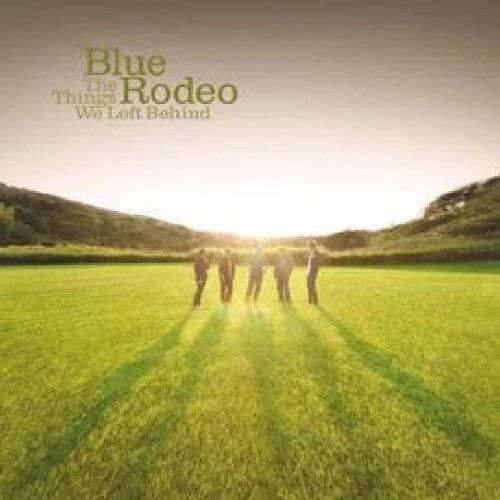 Blue Rodeo - The Things We Left Behind - Preis vom 03.12.2020 05:57:36 h