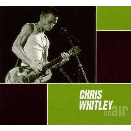 Chris Whitley - On Air - Preis vom 13.05.2021 04:51:36 h