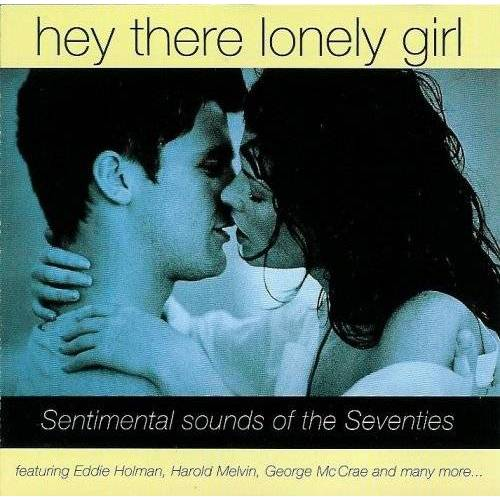 - Hey There Lonely Girl - Sentimental Sounds of the Seventies - Preis vom 20.10.2020 04:55:35 h