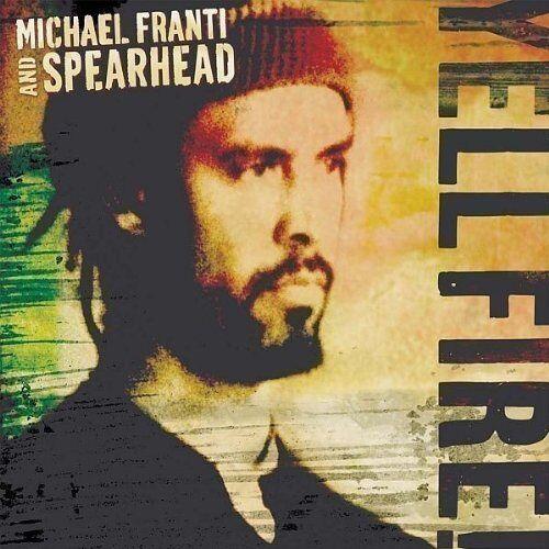 Franti, Michael & Spearhead - Yell Fire! - Preis vom 14.01.2021 05:56:14 h