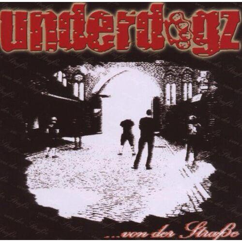 Underdogz - ...Von der Straße - Preis vom 17.01.2021 06:05:38 h