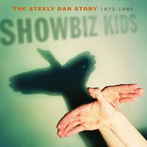 Steely Dan - Showbiz Kids-the Steely Dan - Preis vom 15.04.2021 04:51:42 h