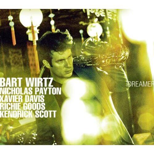 Bart Wirtz - IDREAMER - Preis vom 12.08.2019 05:56:53 h
