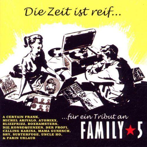 Family 5 - Die Zeit Ist Reif für Family 5 - Preis vom 20.10.2020 04:55:35 h