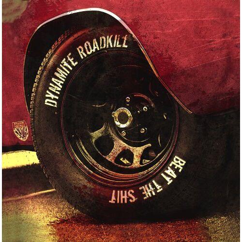 Dynamite Roadkill - Beat the Shit - Preis vom 05.05.2021 04:54:13 h