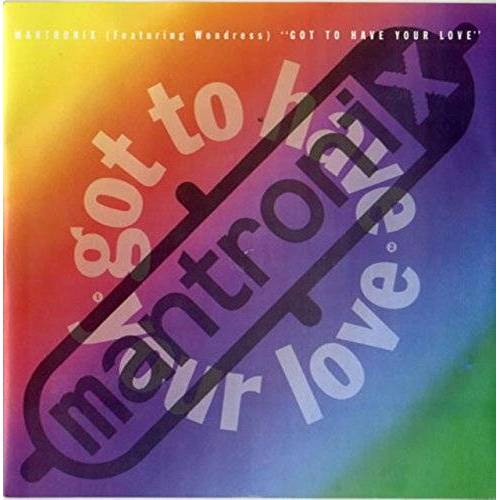 Mantronix Featuring Wondress* - Got To Have Your Love - Mantronix Featuring Wondress* 7 45 - Preis vom 25.01.2021 05:57:21 h